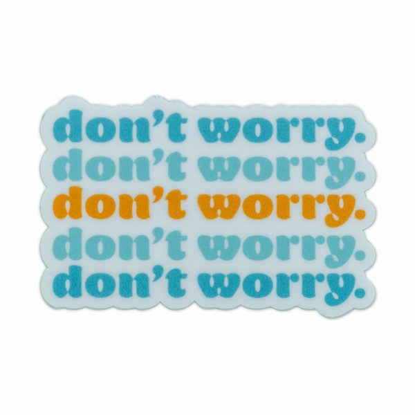 Don't Worry Laptop Sticker